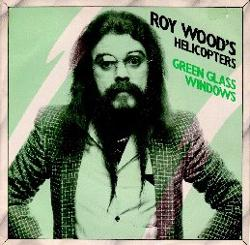 Roy Wood's Helicopters