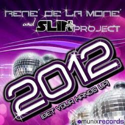 Rene De La Mone and Slin Project