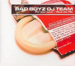Bad Boyz Dj Team