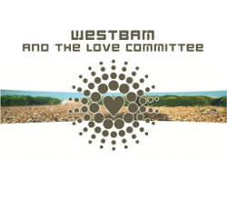 Westbam & The Love Committee