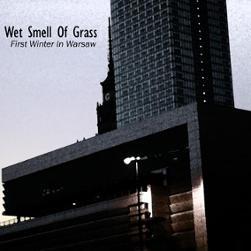Wet Smell Of Grass