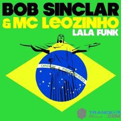Bob Sinclar & Mc Leozinho