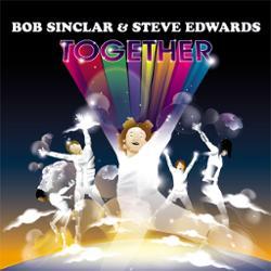 Bob Sinclar & Steve Edwards