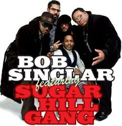Bob Sinclar Feat Sugarhill Gang