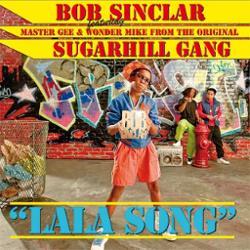 Bob Sinclar Ft. Sugarhill Gang