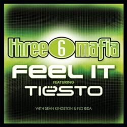 Three 6 Mafia vs DJ Tiesto, Sean Kingston And Flo Rida