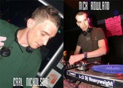 Carl Nicholson & Nick Rowland
