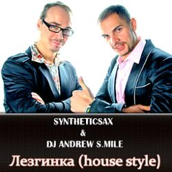 Dj Andrew S.mile & Syntheticsax