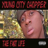 Chopper A.k.a. Young City