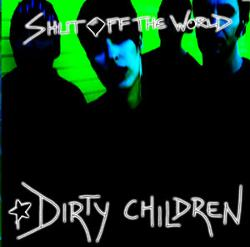 Dirty Children