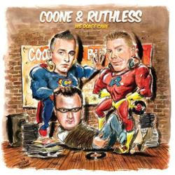 Coone & Ruthless