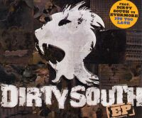 Dirty South vs. Evermore