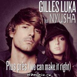 Нюша & Gilles Luka