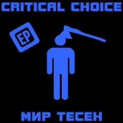 Critical Choice