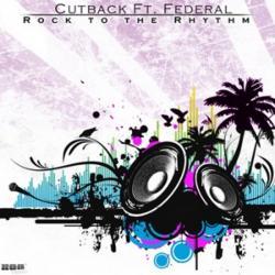 Cutback Feat. Federal - Rock To The Rhythm