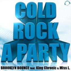 Brooklyn Bounce feat. King Chronic & Miss L.