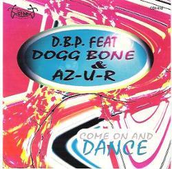 D.b.p. Feat. Dogg Bone & Az-u-r