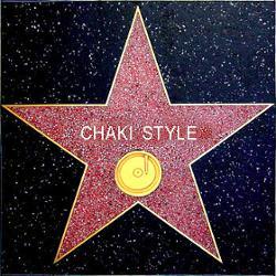 CHAKI STYLE