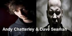 Dave Seaman & Andy Chatterley