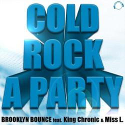 Brooklyn Bounce feat King Chronic & Miss L