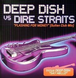 Deep Dish Vs. Dire Straits