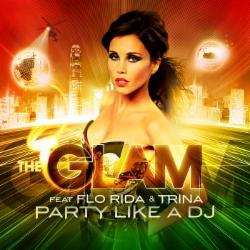 The Glam feat. Flo Rida,Trina & Dwaine
