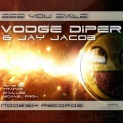 Vodge Diper, Jay Jacob