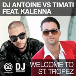 DJ Antoine vs Timati ft. Kalenna
