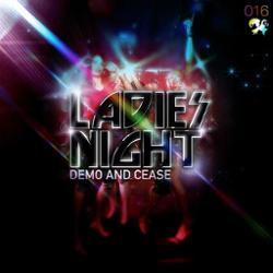 Demo & Cease