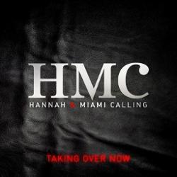 HMC (Hannah And Miami Calling)