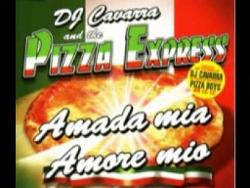 Dj Cavarra & The Pizza Express