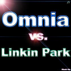 Omnia vs. Linkin Park