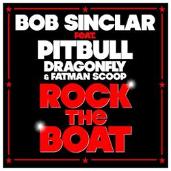 Bob Sinclar feat. Pitbull, DragonFly and Fatman Scoop