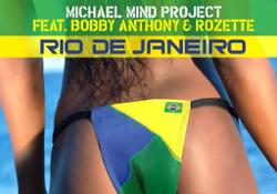 MICHAEL MIND PROJECT FEAT. BOBBY ANTHONY & ROSETTE