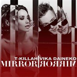 T-Killah feat. Виктория Дайнеко