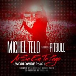 Michel Telo & Pitbull