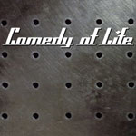 Comedy Of Life