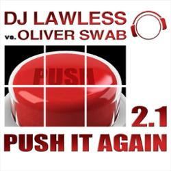 Dj Lawless Vs. Oliver Swab