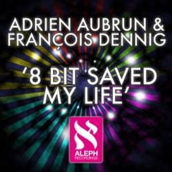 Adrien Aubrun & Francois Dennig