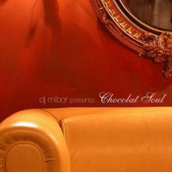 DJ Mibor pres Chocolat Soul