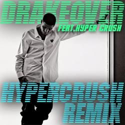 Drake ft. HYPER CRUSH