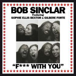 Bob Sinclar feat. Sophie Ellis-Bextor & Gilbere Forte
