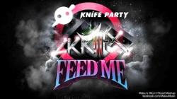 Feed Me vs Knife Party vs Skrillex