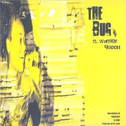 The Bug feat. Warrior Queen