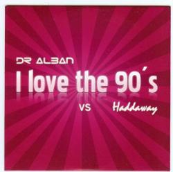 Dr. Alban Vs. Haddaway
