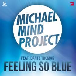 Michael Mind Project feat Dante Thomas
