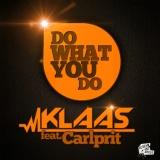 Klaas ft Carlprit