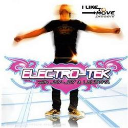Electro-tek With Jey-jey And Lecktra