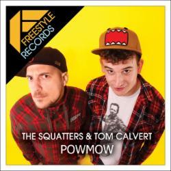 The Squatters & Tom Calvert