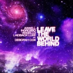 Axwell, Sebastian Ingrosso, Steve Angello & Laidback Luke feat. Deborah Cox
